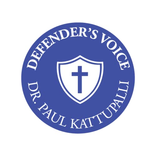 Defender's Voice with Dr.Paul Kattupalli