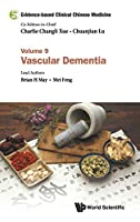 Vascular Dementia (Evidence-based Clinical Chinese Medicine)