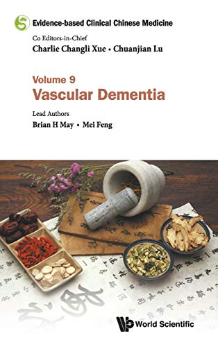 Evidence-based Clinical Chinese Medicine: Volume 9: Vascular Dementia