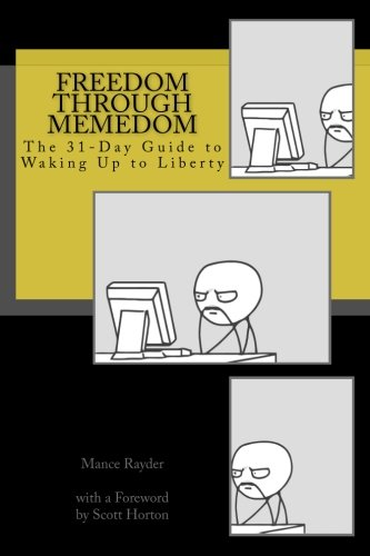 Freedom Through Memedom: The 31-Day Guide to Waking Up to Liberty