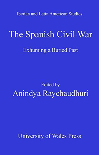 The Spanish Civil War: Exhuming a Buried Past (Iberian and Latin American Studies) (English Edition)
