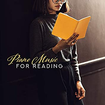 Piano Music for Reading – Jazz for Study, Soothing Music, Smooth Jazz, Deep Concentration, Calm Down, Jazz Music Ambient