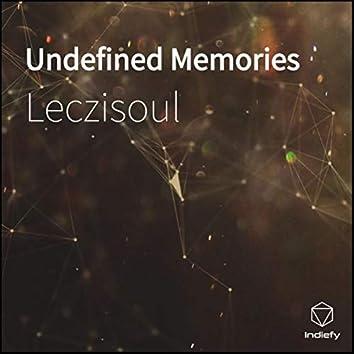 Undefined Memories