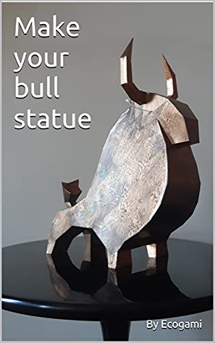 Make your papercraft bull statue: 3D puzzle   Paper model   Papercraft template (English Edition)