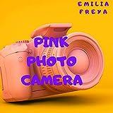 Pink Photo Camera (Remix)