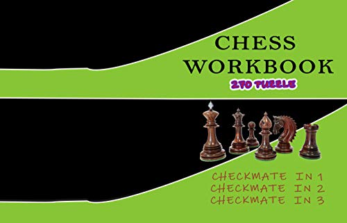 Chess workbook 270 puzzle Checkmate in 1 Checkmate in 2 Checkmate in 3: chess for beginners ,chess exercises ,learn chess ,chess puzzles book. (English Edition)