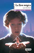 La llave magica/ The Indian in the Cupboard (Spanish Edition)