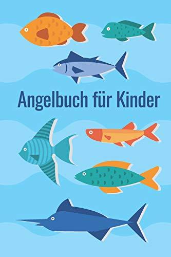 Angelbuch für Kinder: Angeltagebuch zum selber Eintragen | Perfekt für junge Fischer und Angler