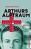Manfred Witte: Arthurs Alptraum