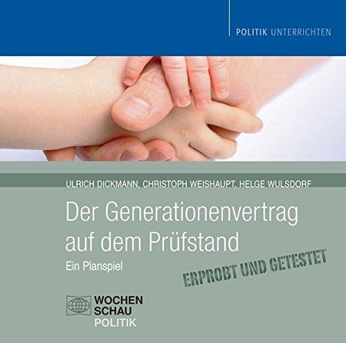 Der Generationenvertrag auf dem Prüfstand / nur CD: Ein Planspiel