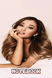 Ariana Grande : Notebook 102 pages  