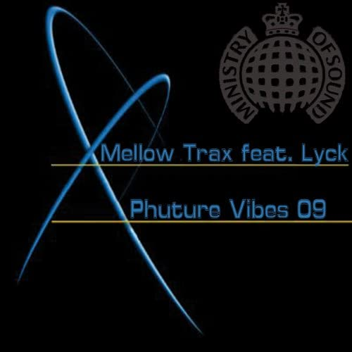 Mellow Trax feat. Lyck