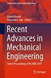 Recent Advances in Mechanical Engineering: Select Proceedings of NCAME 2019 (Lecture Notes in Mechanical Engineering) (English Edition)
