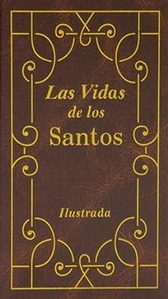 [Las Vidas de Los Santos] [By: Hoever, Hugo] [July, 1999]