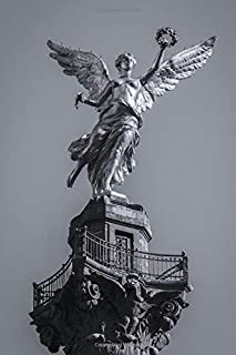 El Angel Mexico City, Mexico Journal: 150 Page Lined Notebook/Diary