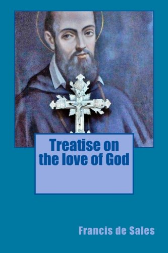 Download Treatise on the love of God 1783362405