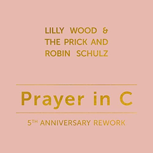 Lilly Wood and The Prick & Robin Schulz