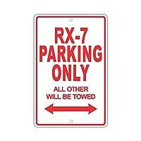 簡素な雑貨屋 Mazda RX-7 Parking Only All Others Will Be Towed 金属スズヴィンテージ安全標識警告サインディスプレイボードスズサインポスター看板