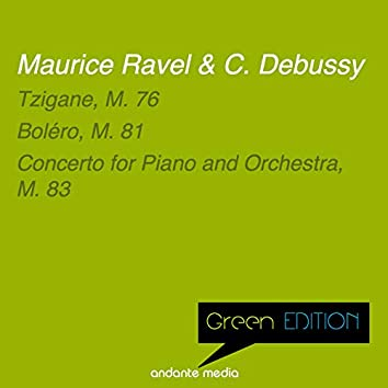 Green Edition - Ravel & Debussy: Tzigane, M. 76