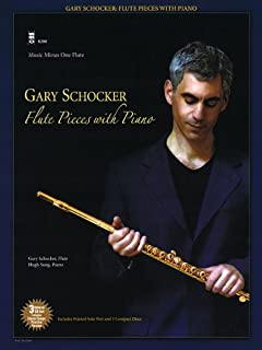 Gary Schocker: Flute Pieces With Piano