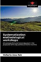 Systematization methodological workshops