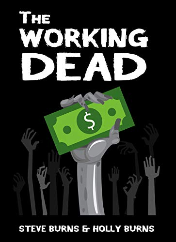 The Working Dead (English Edition)