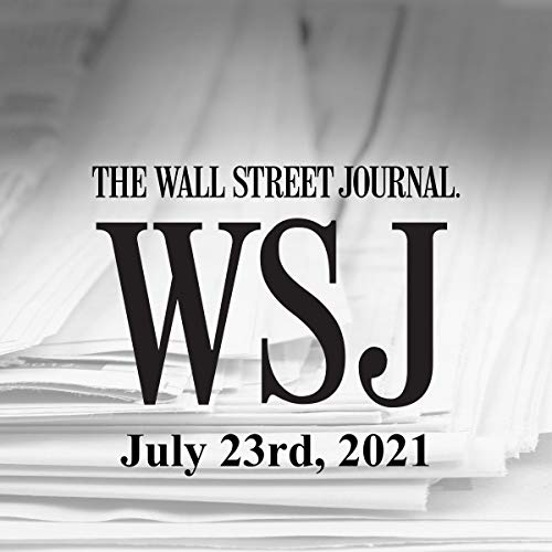 July 23, 2021 Audiobook By The Wall Street Journal cover art