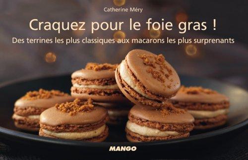Craquez pour le foie gras ! (Craquez...)