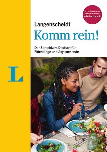 Langenscheidt Komm rein! - Sprachkurs mit Buch und Begleitheft; Lehrerhandreichung als Download: Der Sprachkurs Deutsch für Flüchtlinge und Asylsuchende