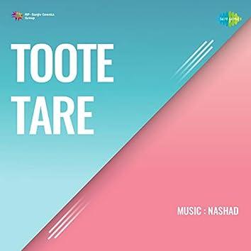 Toote Tare (Original Motion Picture Soundtrack)