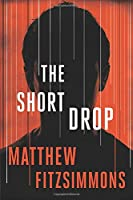 The Short Drop 1503950255 Book Cover