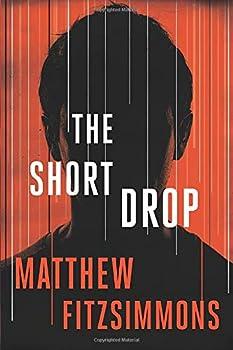 The Short Drop - Book #1 of the Gibson Vaughn