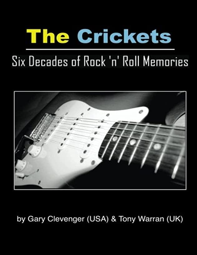 The Crickets: Six Decades Of Rock N Roll Memories
