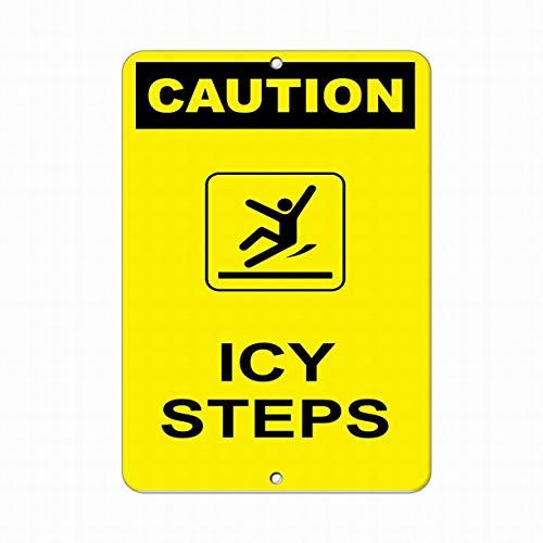 Voorzichtigheid ICY stappen gevaar teken ijs en sneeuw waarschuwing borden straat tin teken 12x16