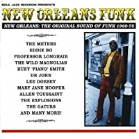 New Orleans Funk: The Original Sound of Funk 1960-75 by Soul Jazz Records Presents (2004-01-01)