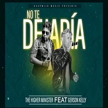 No Te Dejaria (feat. Gerson Kelly)