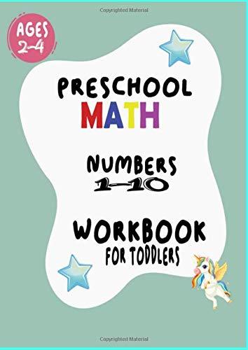 Preschool Math Workbook for Toddlers: preschool math workbook for toddlers ages 2-4 beginner math,go math kindergarten 2017,counting book for toddlers ... preschool workbooks,preschool math workbook