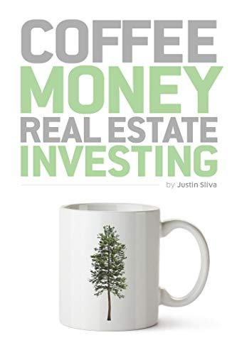 Coffee Money Real Estate Investing