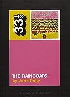The Raincoats (33 1/3)
