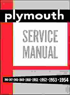 1946 1947 1948 1949 1950 1951 1952 1953 1954 PLYMOUTH FACTORY REPAIR SHOP & SERVICE MANUAL & BODY MANUAL INCLUDING: CRANBROOK, CAMBRIDGE & CONCORD SERIES, P15, P17, P18, P19, P20, P22, and P23. 46 47 48 49 50 51 52 53 54