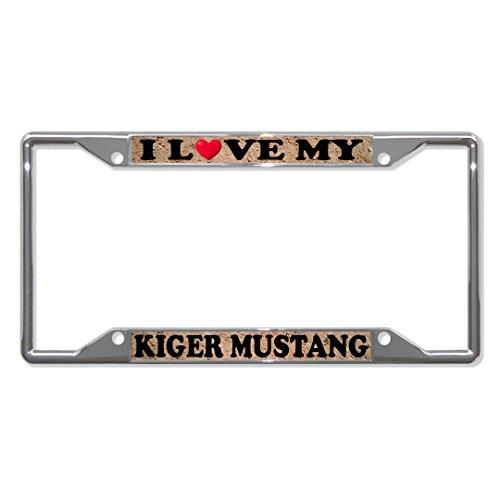 Ik hou van mijn Kiger Mustang Paard Paarden Metalen License Plaat Frame Vier Gaten Perfect voor Mannen Vrouwen Auto garadge Decor