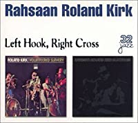 Left Hook Right Cross: Volunteered Slavery / Blacknuss by Rahsaan Roland Kirk