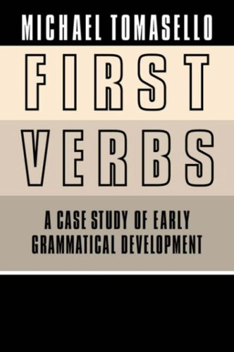 乗り出す月同等のFirst Verbs, Grammar Child Language