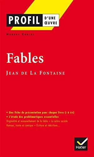 Profil - La Fontaine (Jean de) : Fables: Analyse littéraire de l'oeuvre