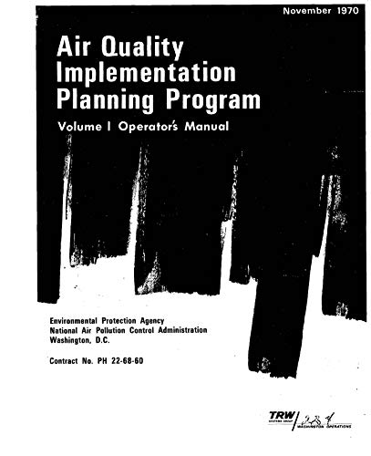Air Quality Implementation Planning Program: Volume I Operator's Manual (English Edition)
