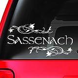 Window Car Decal, Sassenach, Sassenach Vinyl, Decal, Outlander Inspired, Gifts, Fancy, Have a Nice Day, Funny (12' W X 6' H)