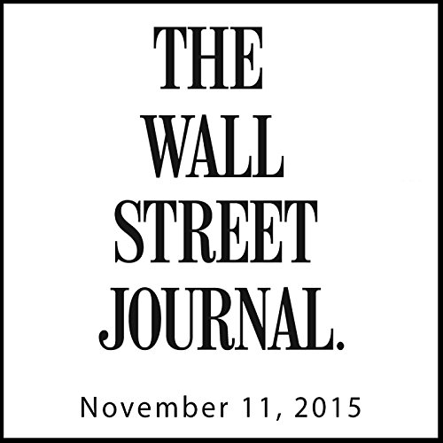 The Morning Read from The Wall Street Journal, November 11, 2015 audiobook cover art