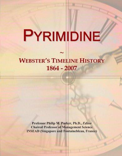Pyrimidine: Webster's Timeline History, 1864 - 2007