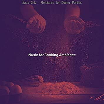 Jazz Trio - Ambiance for Dinner Parties