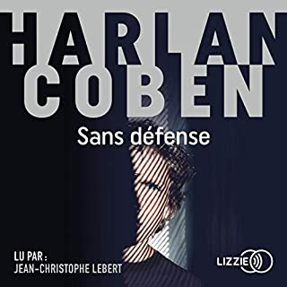 Sans défense                   By:                                                                                                                                 Harlan Coben                               Narrated by:                                                                                                                                 Jean-Christophe Lebert                      Length: 10 hrs and 31 mins     Not rated yet     Overall 0.0